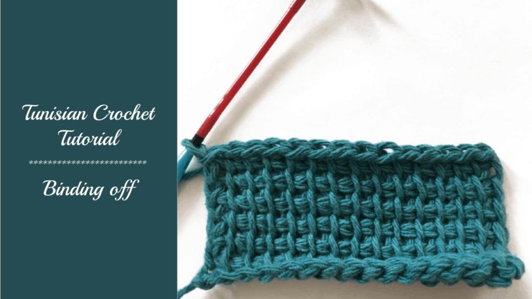 Tunisian crochet tutorial – Binding Off