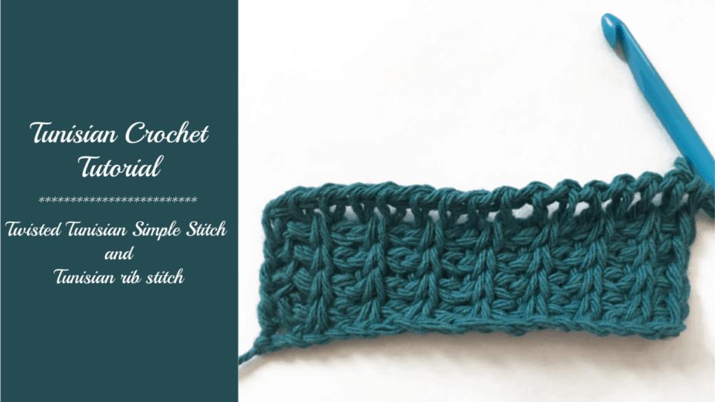 Tunisian crochet tutorial – Twisted Simple Stitch (twtss) and Rib Stitch