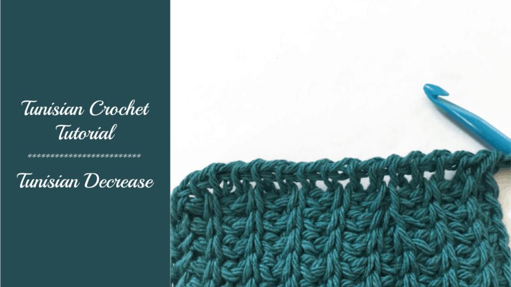 Tunisian crochet tutorial – Decrease