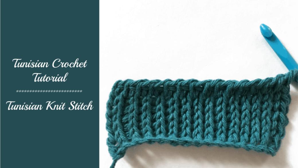 Tunisian crochet tutorial – Tunisian knit stitch