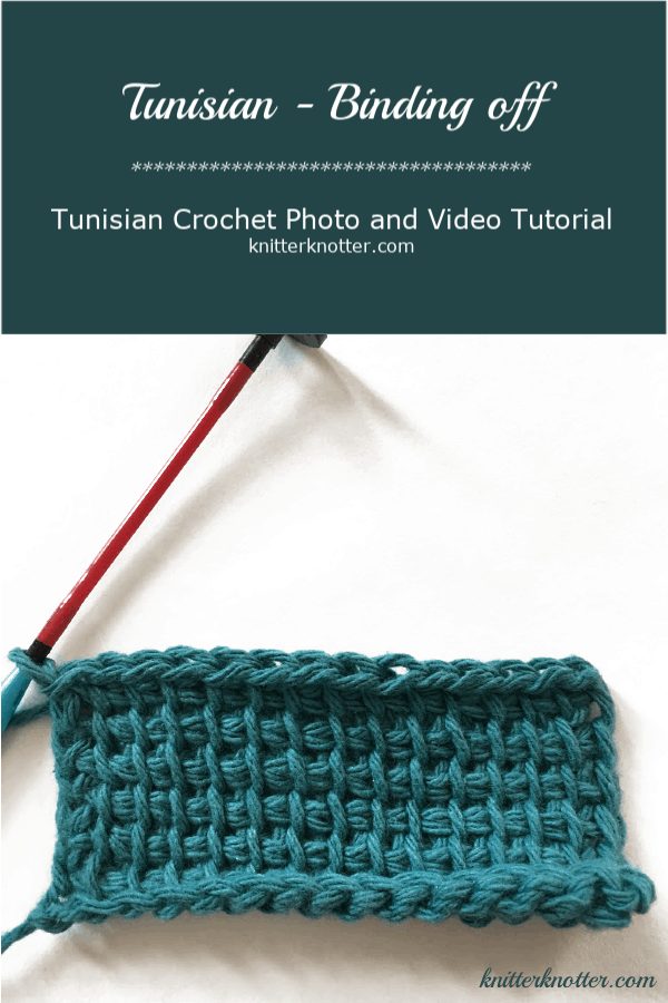 Tunisian Crochet Tutorial Binding Off Knitterknotter