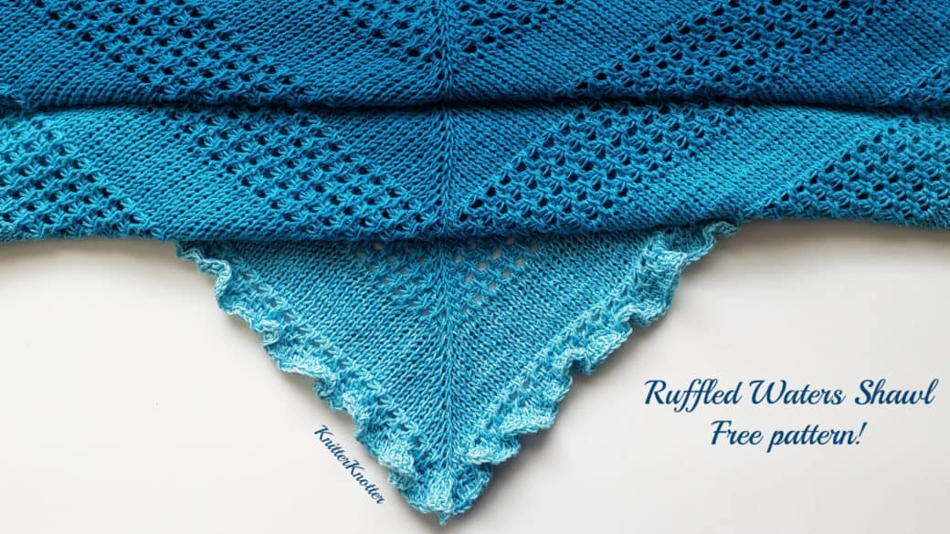 Ruffled Waters Shawl – Free pattern!