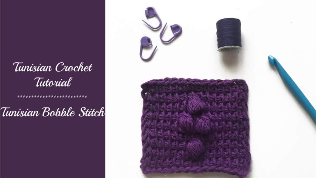 Tunisian crochet tutorial – Bobble stitch
