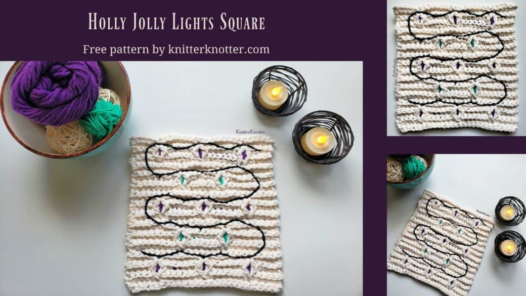 Holly Jolly Lights Square – Free Pattern!