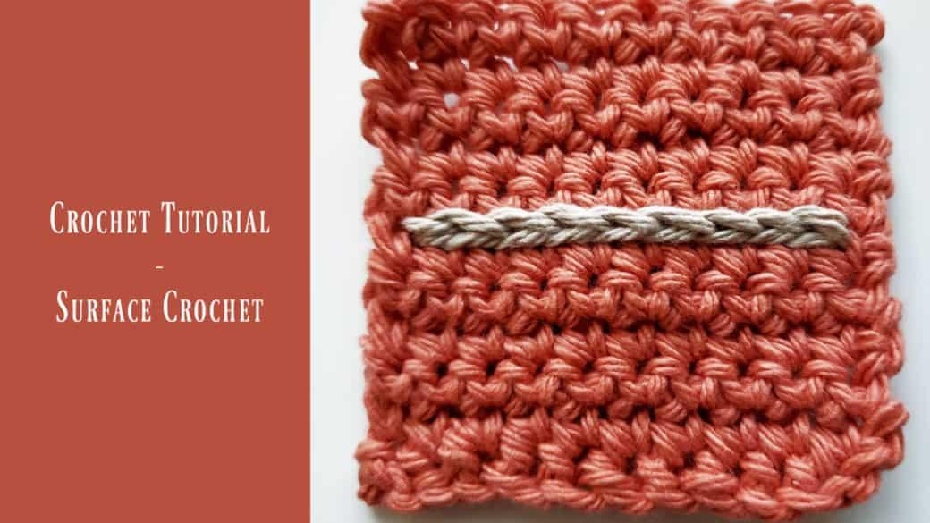 Tutorial – Surface Crochet