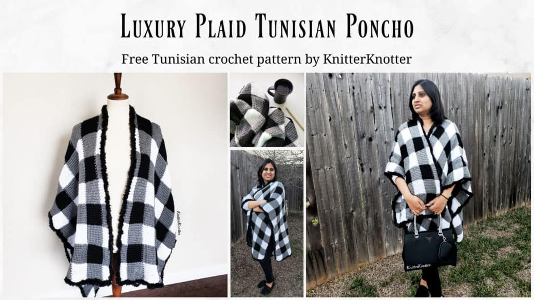 Luxury Plaid Tunisian Poncho – Right Handed Instructions