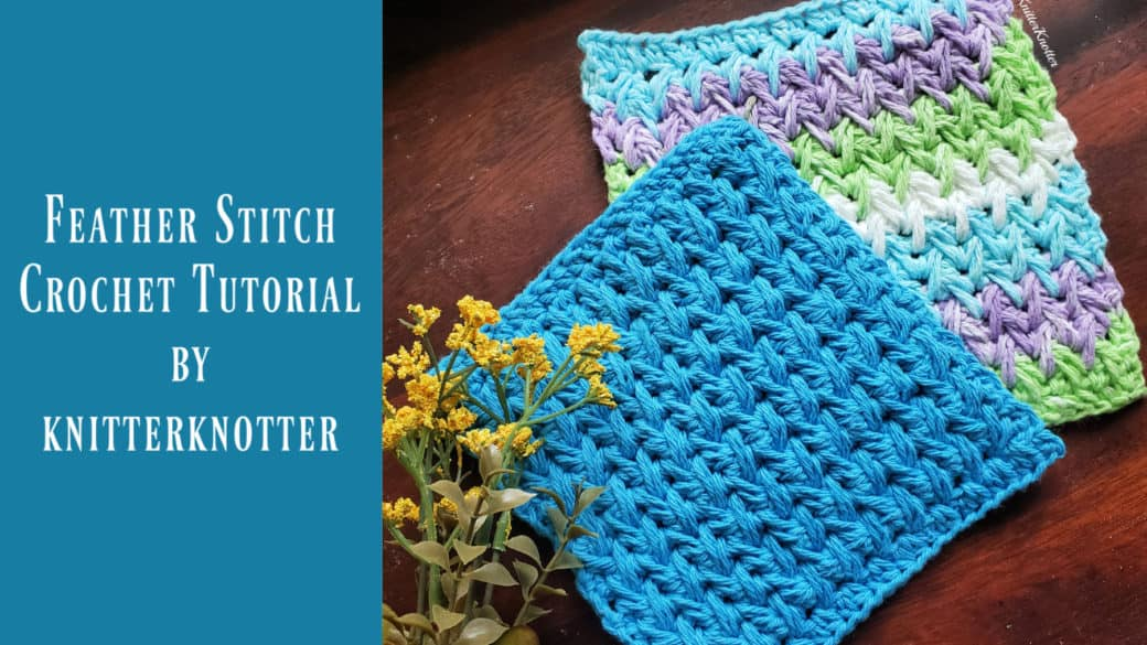 Crochet Tutorial – Feather Stitch