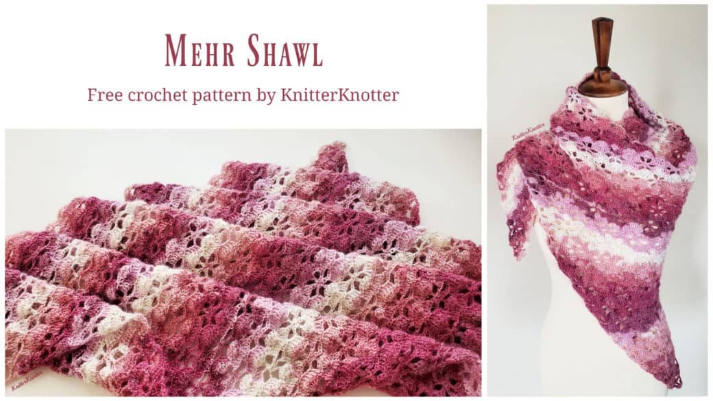 Mehr Shawl – Free Pattern!!