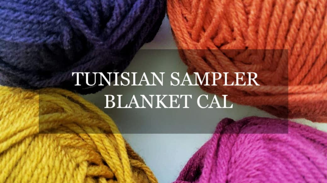 Tunisian Sampler Blanket CAL – Weekly updates