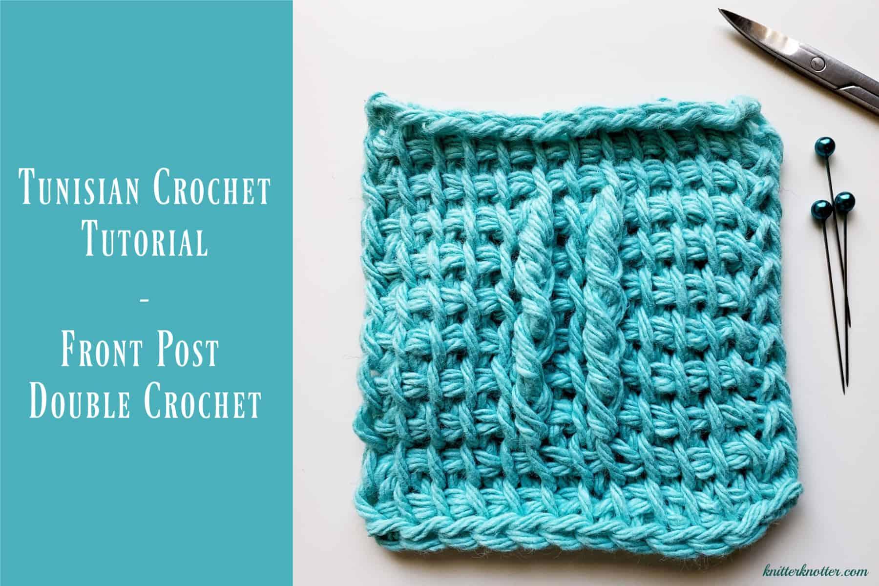 Front post double crochet - Tunisian crochet tutorial
