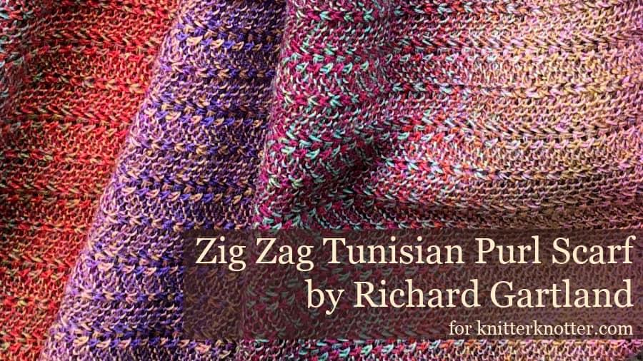 Zig Zag Tunisian Purl Scarf – Free Pattern!