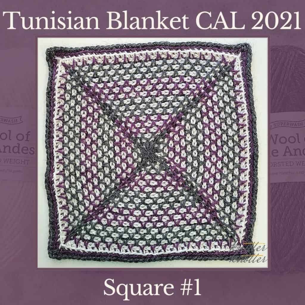 The first square of the Tunisian Sampler Blanket / Afghan CAL of 2020 hosted by KnitterKnotter.