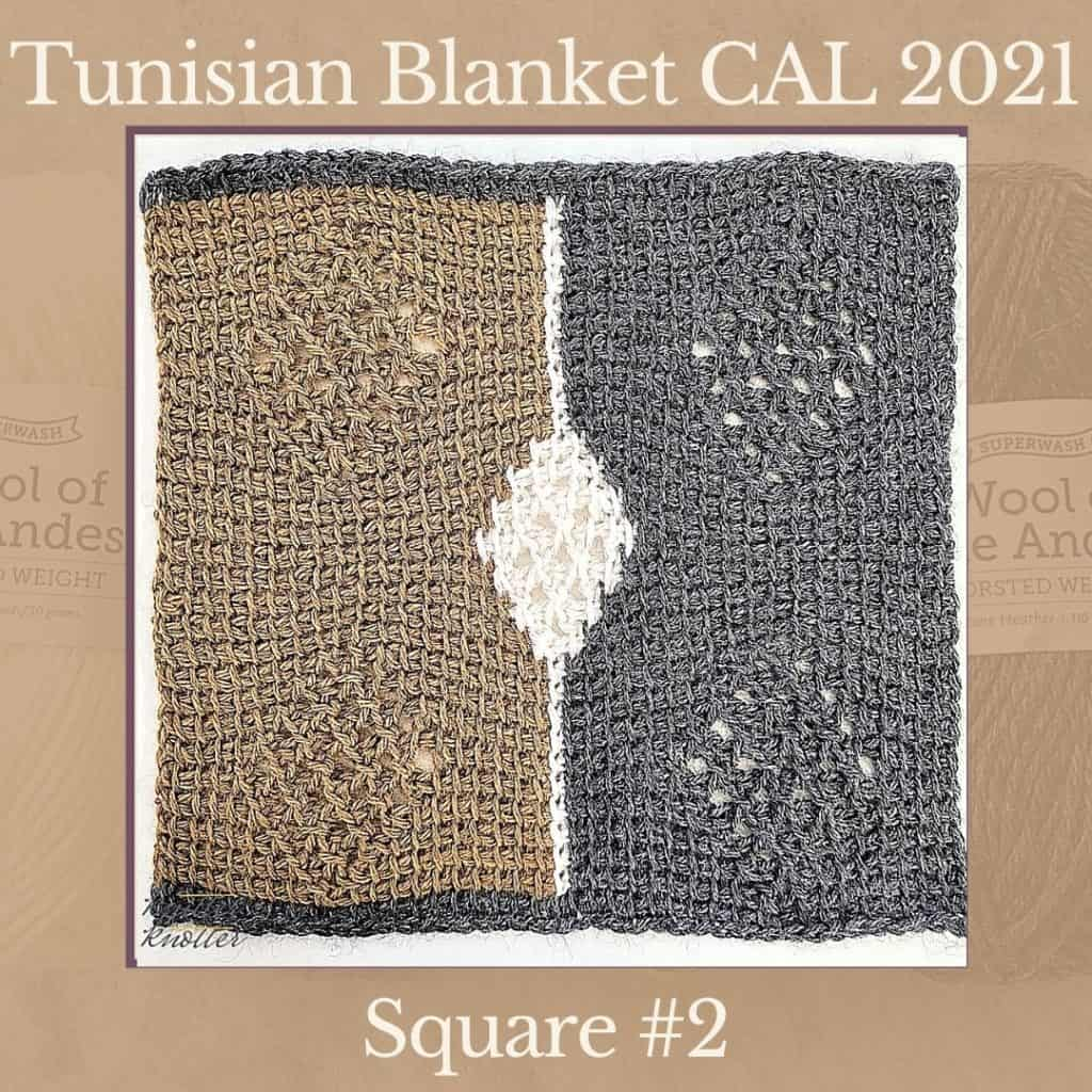 The second square of the Tunisian Sampler Blanket / Afghan CAL of 2021 hosted by KnitterKnotter.