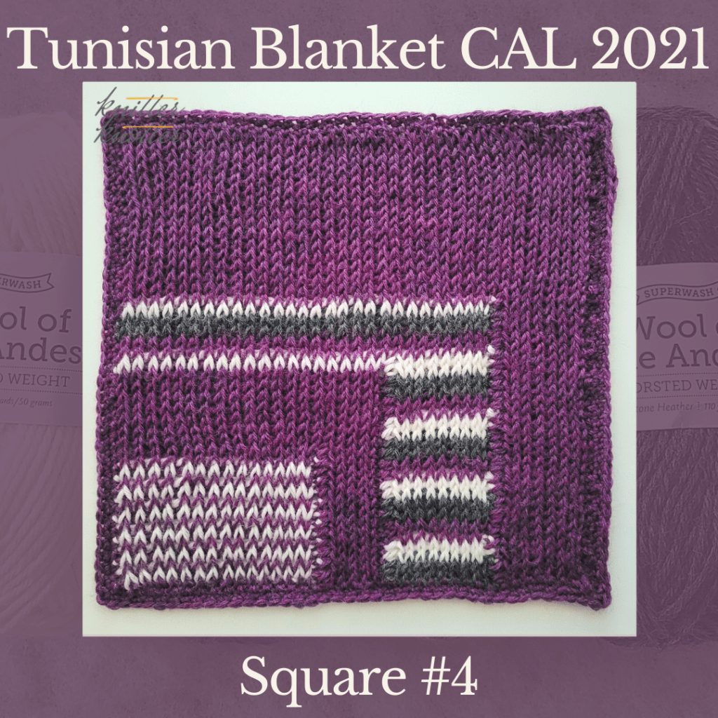 The fourth square of the Tunisian Sampler Blanket / Afghan CAL of 2021 hosted by KnitterKnotter.