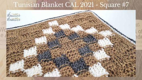 Tunisian Crochet Blanket CAL 2021 – Square #7