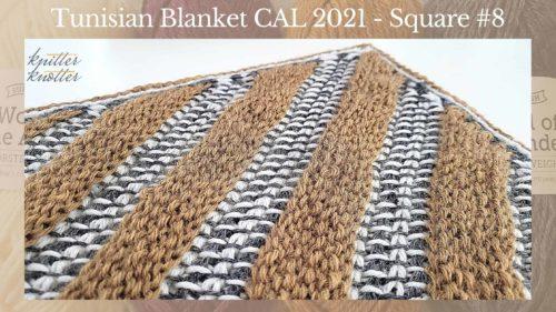 Tunisian Crochet Blanket CAL 2021 – Square #8