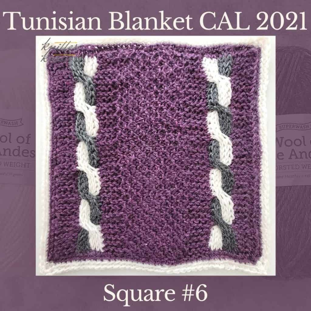 The sixth square of the Tunisian Sampler Blanket / Afghan CAL of 2021 hosted by KnitterKnotter.