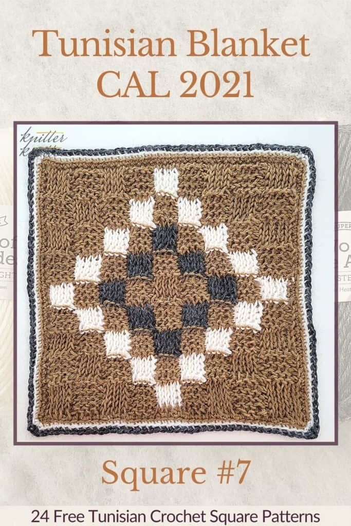 Pin for the seventh square of the Tunisian / Afghan CAL of 2021 Hosted by KnitterKnotter - it is a basketweave square pattern that comes with left and right handed video tutorials for the stitches used in this pattern.