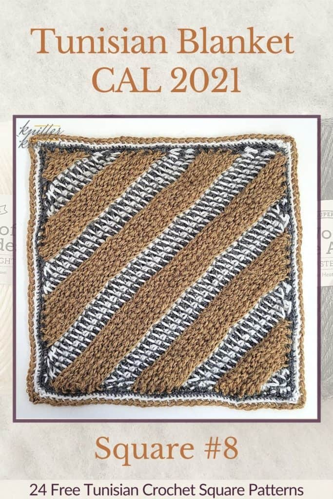 Pin for the eight square of the Tunisian Blanket / Afghan CAL of 2021 hosted by KnitterKnotter - it is a diagonal striped crochet square pattern that comes with full details about how many yards are needed to crochet a blanket.