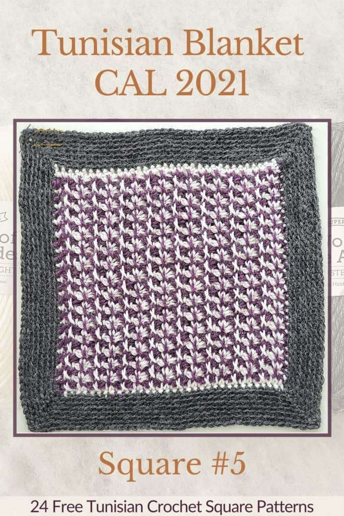 Pin for the fifth square of the Tunisian Blanket / Afghan CAL of 2021 hosted by KnitterKnotter - it is a textured crochet square pattern that comes with full details about how many yards are needed to crochet a blanket.