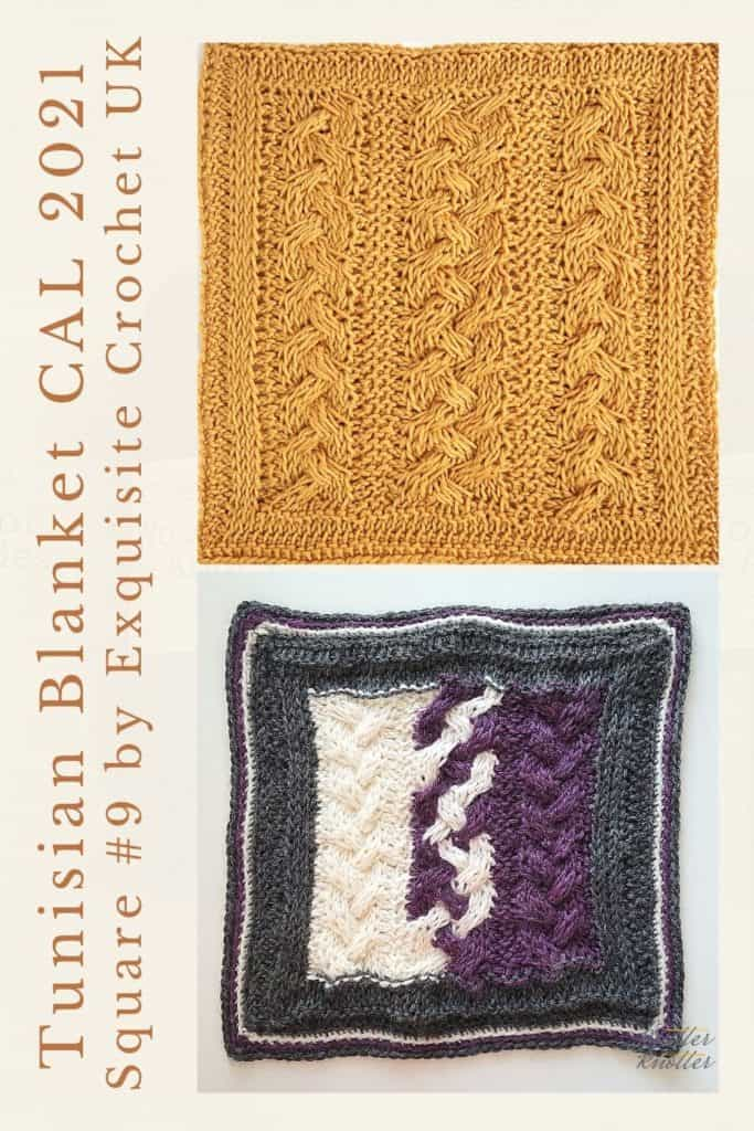 Pin for the ninth square of the Tunisian Blanket / Afghan CAL of 2021 hosted by KnitterKnotter - it is a cabled crochet square pattern that comes with full details about how many yards are needed to crochet a blanket.