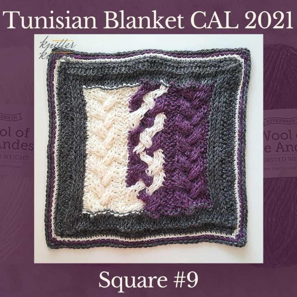 The ninth square of the Tunisian Sampler Blanket / Afghan CAL of 2021 hosted by KnitterKnotter.