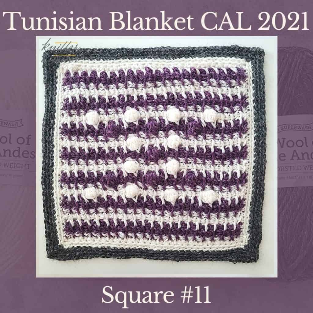 The eleventh square of the Tunisian Sampler Blanket / Afghan CAL of 2021 hosted by KnitterKnotter.