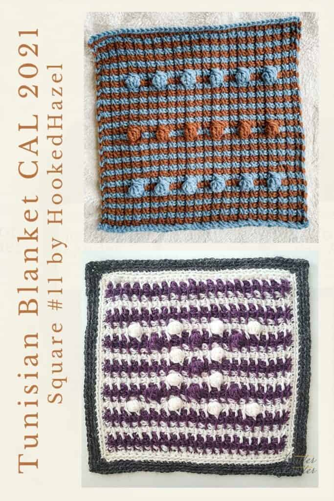 Pin for the eleventh square of the Tunisian Blanket / Afghan CAL of 2021 hosted by KnitterKnotter - it is a bobble square pattern that comes with full details about how many yards are needed to crochet a blanket.