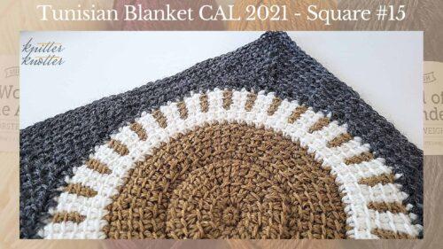 Tunisian Crochet Blanket CAL 2021 – Square #15
