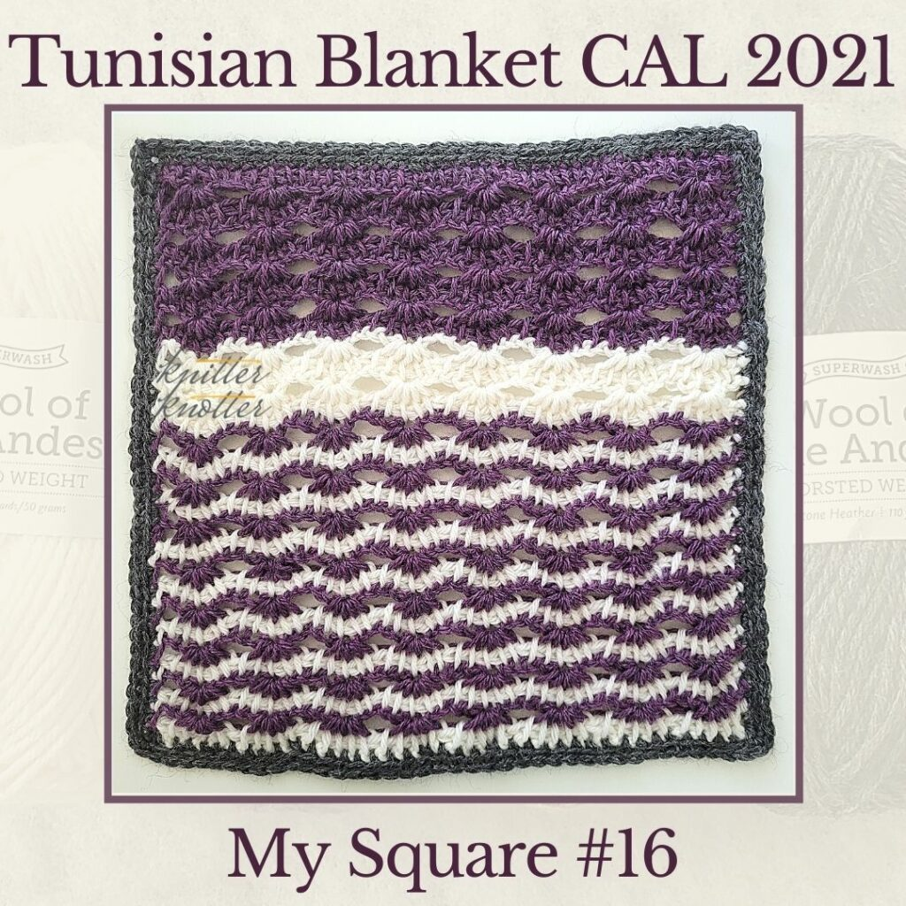 Tunisian simple stitches used to create a lace square for the sixteenth square of the Tunisian Blanket CAL of 2021.