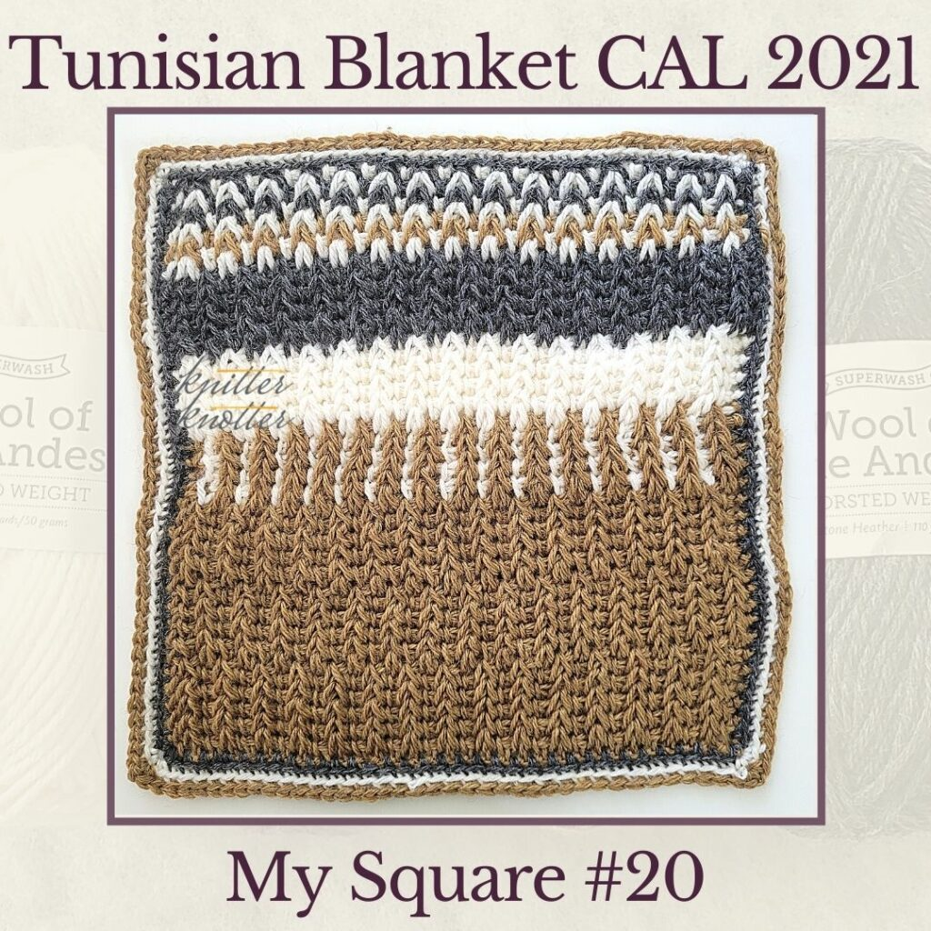 Tunisian simple stitches worked together with Tunisian Full stitches - used to make the twenthieth square of the Tunisian Blanket CAL of 2021.