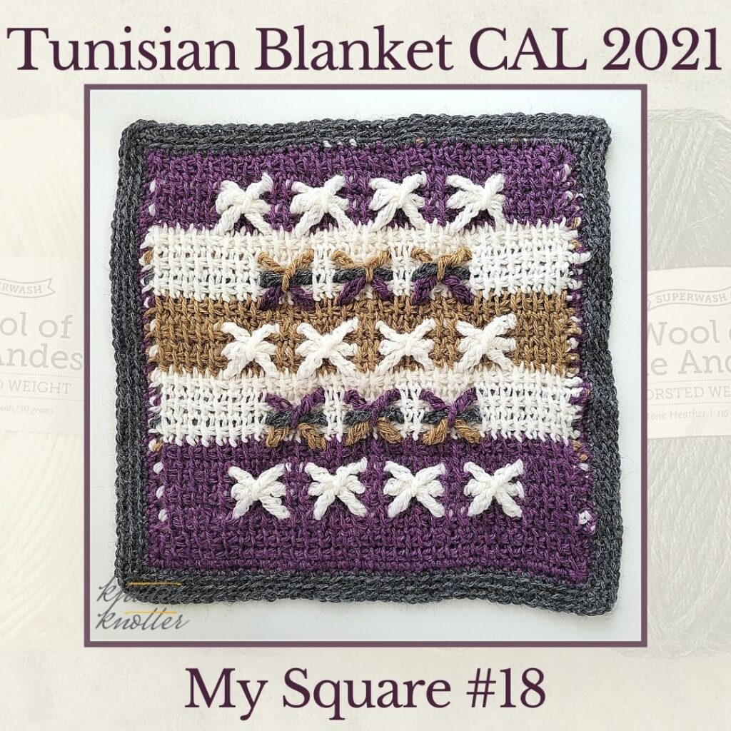 Tunisians simple stitches worked together with extended stitches - used to make the eighteenth star square of the Tunisian Blanket CAL of 2021.