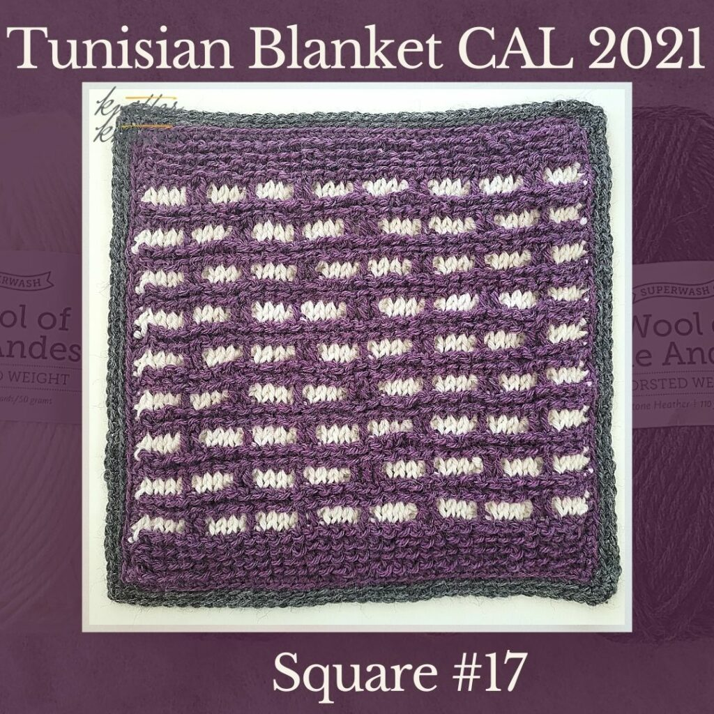 The seventeenth square of the Tunisian Sampler Blanket / Afghan CAL of 2021 hosted by KnitterKnotter.