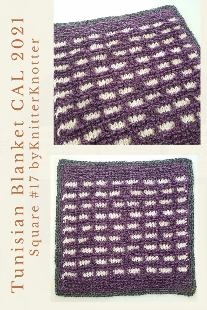 Pin for the seventeenth square of the Tunisian Blanket / Afghan CAL of 2021 hosted by KnitterKnotter - it is an overlay crochet square pattern that comes with full details about how many yards are needed to crochet a blanket.