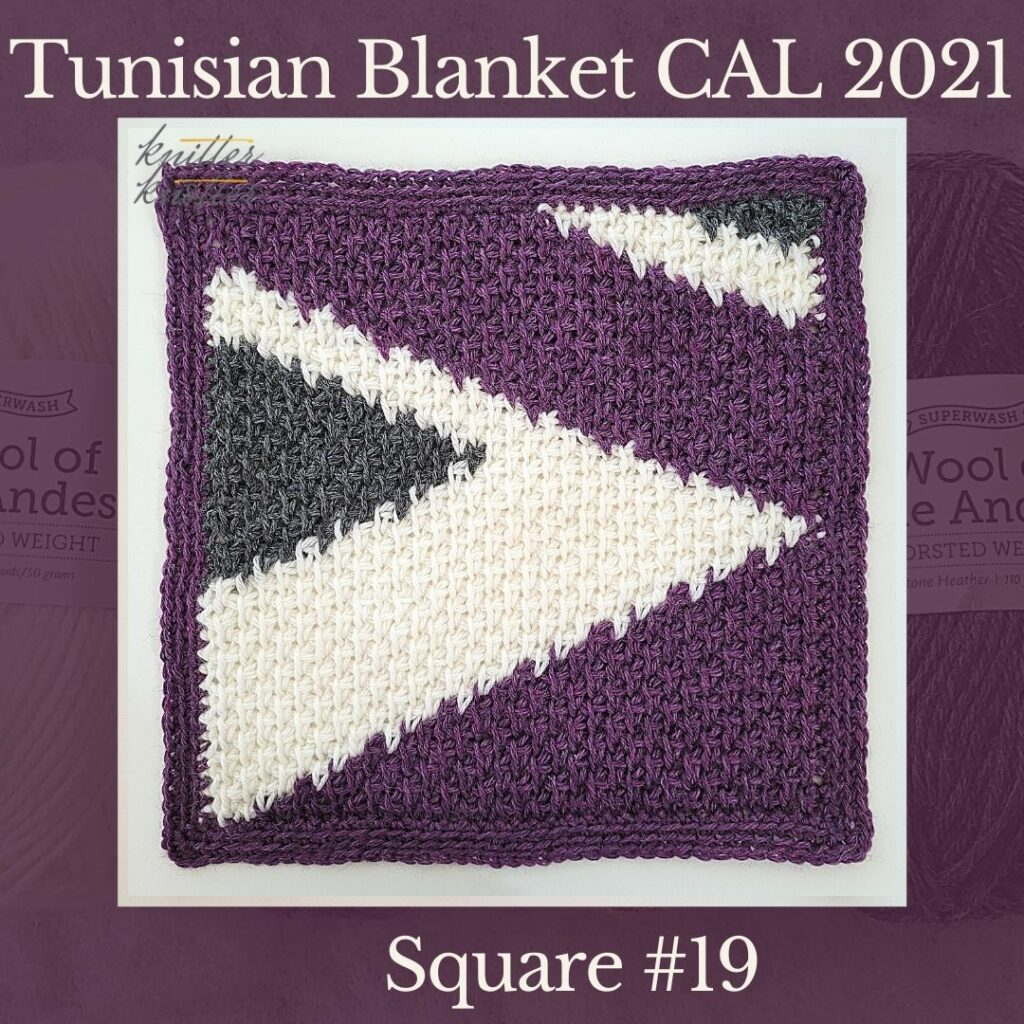 The nineteenth square of the Tunisian Sampler Blanket / Afghan CAL of 2021 hosted by KnitterKnotter. This is Arunima's version made with 3 colors.