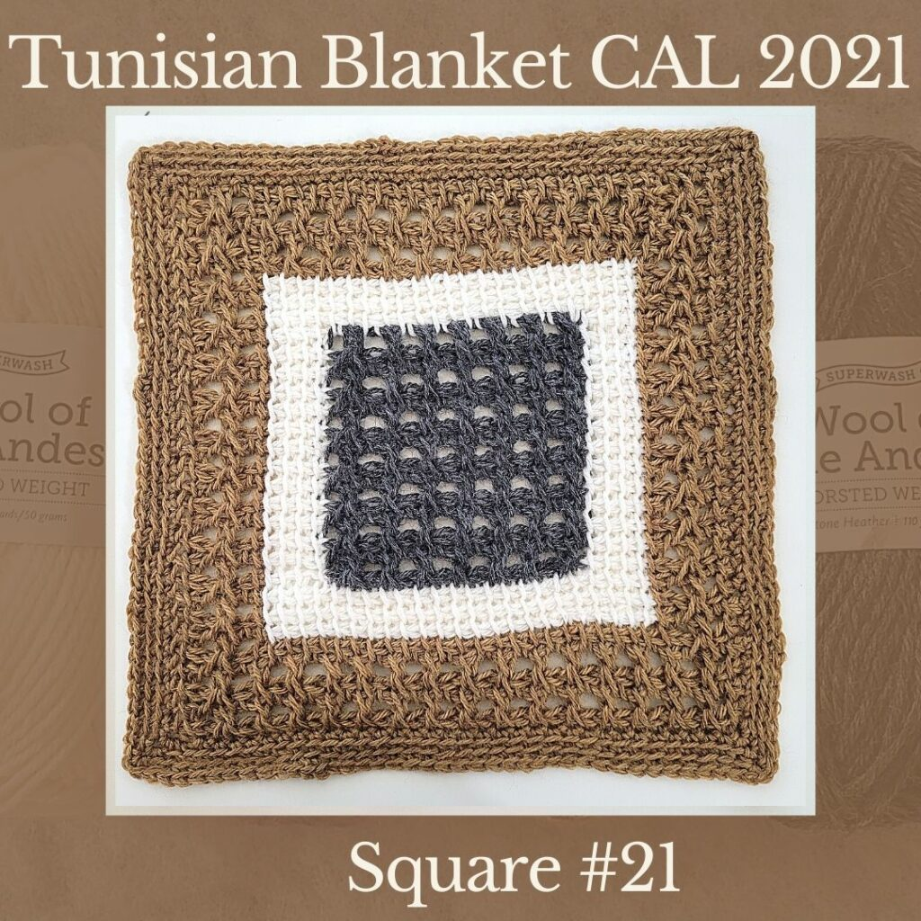 The twenty first square of the Tunisian Sampler Blanket / Afghan CAL of 2021 hosted by KnitterKnotter.