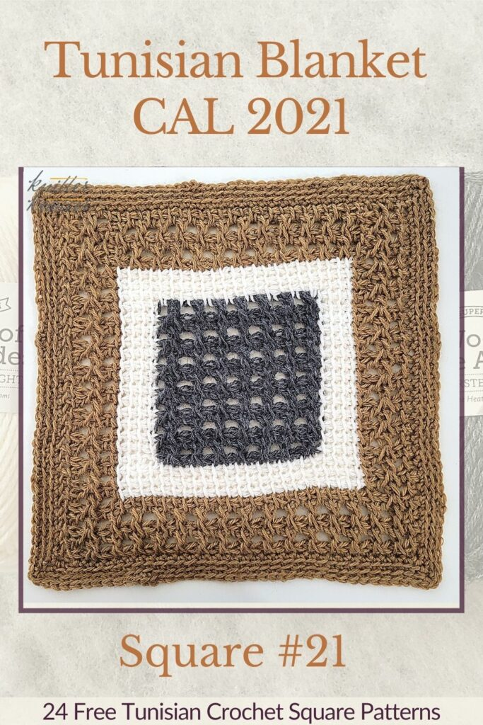 Pin for the twenty first square of the Tunisian Blanket / Afghan CAL of 2021 hosted by KnitterKnotter - it is a lace crochet square pattern that comes with full details about how many yards are needed to crochet a blanket.